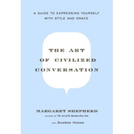 The Art of Civilized Conversation - eBook