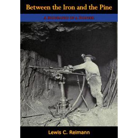 Pine Iron Base - Between the Iron and the Pine - eBook