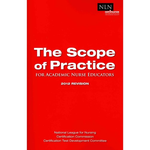 The Scope of Practice: For Academic Nurse Educators
