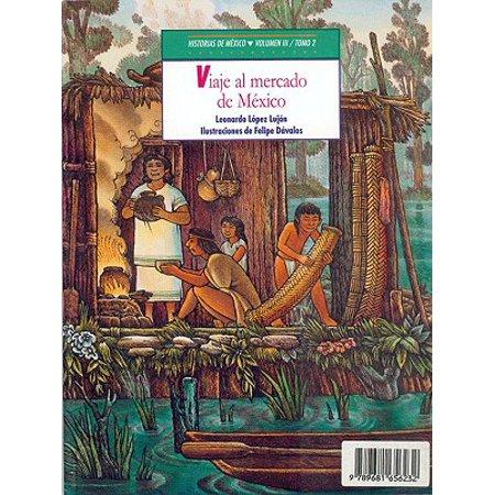 Historias de Mexico. Volumen III : Mexico Precolombino, Tomo 1: Cautivos En El Altiplano / Tomo 2: Viajes Al Mercado de Mexico](Dia De Halloween En Mexico)