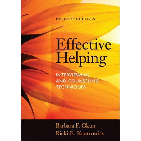 Effective Helping : Interviewing and Counseling