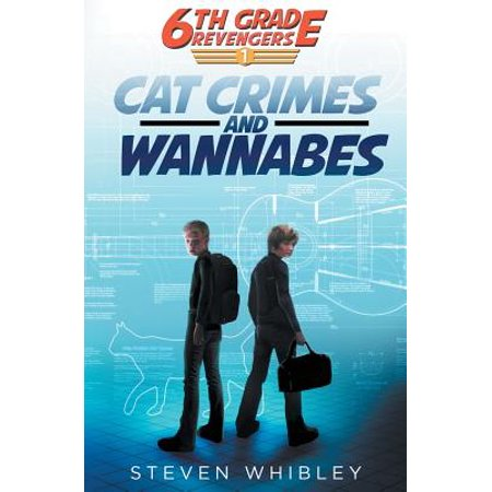 6th Grade Revengers : Cat Crimes and Wannabes](6th Grade Halloween Stories)