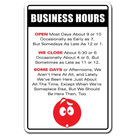 - BUSINESS HOURS Novelty Sign store office shop open closed gift
