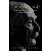 Thomas Hardy : Imagining Imagination in Hardy's Poetry and Fiction