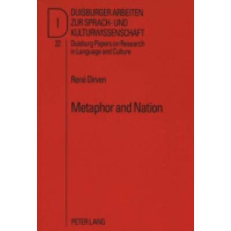 Metaphor And Nation  Metaphors Afrikaners Live By  Duisburg Papers On Research In Language And Culture   Perfect Paperback