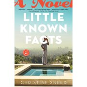 Little Known Facts : A Novel