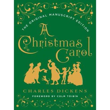 A Christmas Carol : The Original Manuscript Edition - A Christmas Carol Quotes