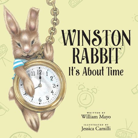 Winston Rabbit : It's About Time