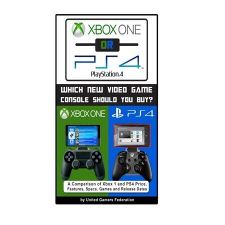 Xbox One Or Ps4  Playstation 4   Which New Video Game Console Should You Buy