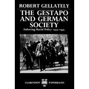 The Gestapo and German Society (Paperback)