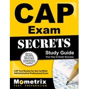 Cap Exam Secrets Study Guide : Cap Test Review for the Certified Administrative Professional Exam