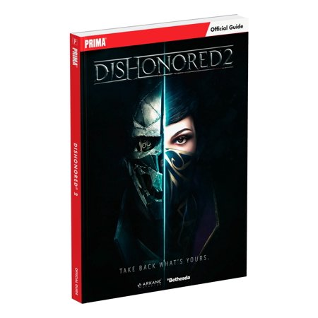 Dishonored 2 : Prima Official Guide