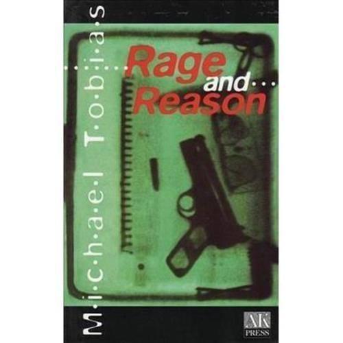 Rage and Reason