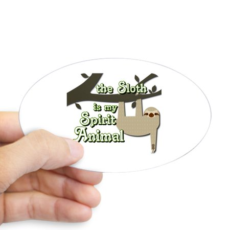 CafePress - The Sloth Is My Spirit Animal - Sticker (Oval)