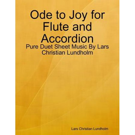 Ode to Joy for Flute and Accordion - Pure Duet Sheet Music By Lars Christian Lundholm - (Joy To The World Flute Sheet Music)