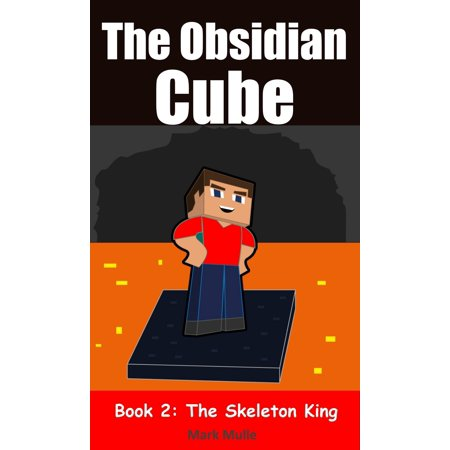 The Obsidian Cube (Book 2): The Skeleton King - eBook