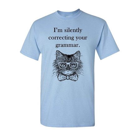 Light Blue Adult Shirt - I'm Silently Correcting Your Grammar Funny Cat Graphic Mens Tee Humor Pun Adult T-Shirt Light Blue