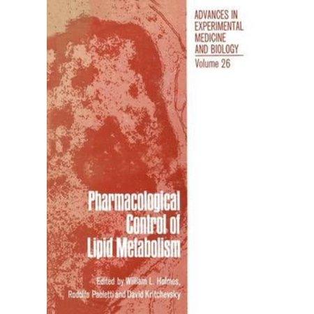 Pharmacological Control Of Lipid Metabolism  Proceedings Of The Fourth International Symposium On Drugs Affecting Lipid Metabolism Held In Philadelphia  Pennsylvania  September 8 11  1971