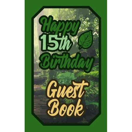 Happy 15th Birthday Guest Book : 15 Fifteenth Fifteen Scouts Celebration Message Logbook for Visitors Family and Friends to Write in Comments & Best Wishes Gift Log (Boy Girl Scout Birth Day