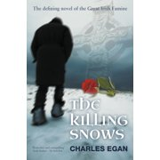 Irish Famine: The Killing Snows (Paperback)
