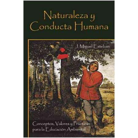 Naturaleza Y Conducta Humana  Conceptos  Valores Y Practicas Para La Educacion Ambiental
