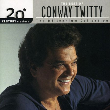 Conway Twitty - 20th Century Masters: The Millennium Collection: The Best Of Conway Twitty (Conway Twitty Walk Me To The Door)