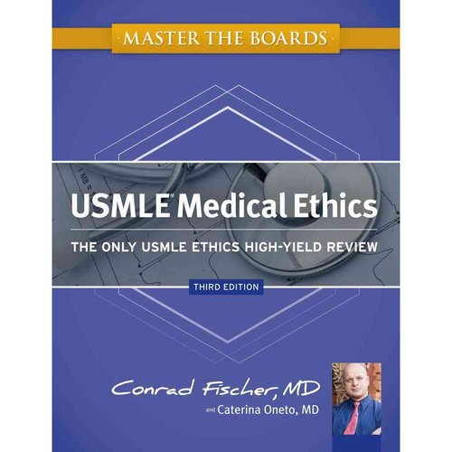 Master the Boards USMLE Medical Ethics: The Only USMLE Ethics High-Yield Review, 9781607149040, Paperback, Third