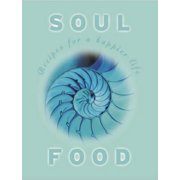 Soul Food: Recipes for a happier life - eBook