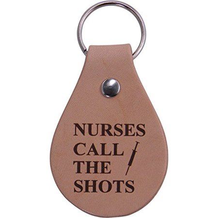 - Nurses Call The Shots Leather Key Chain - Great Gift for a CNA, RN, LPN Nurse, Nursing Student or Nursing Graduate