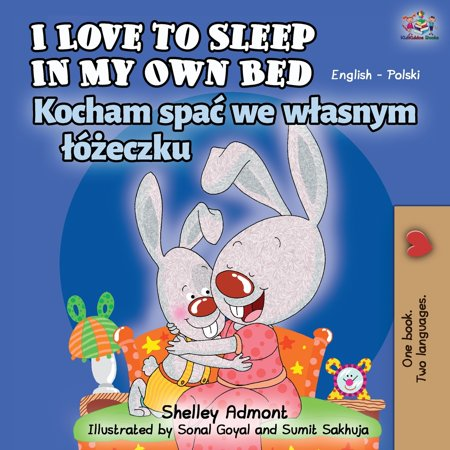 I Love to Sleep in My Own Bed (English Polish Bilingual Book) ()