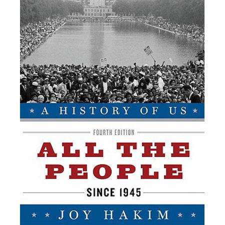 A History of Us: All the People : Since 1945 a History of Us Book Ten (History Of Us)