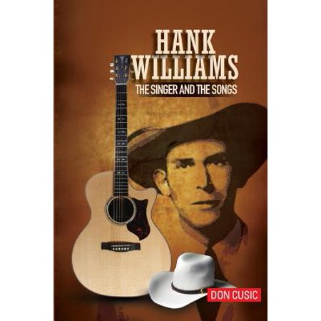 Hank Williams : The Singer and the Songs](Hayley Williams Singer)