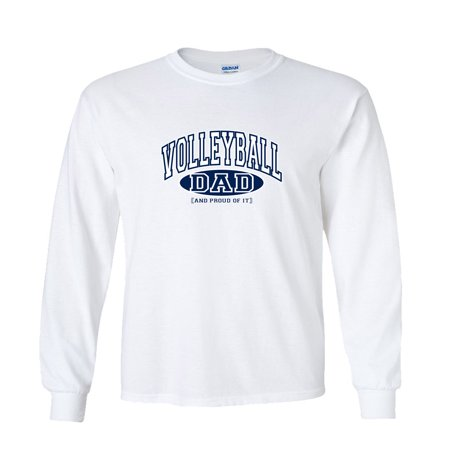 Volleyball Dad T-shirt (Volleyball Dad and Proud of It Long Sleeve)
