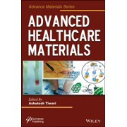 Advanced Healthcare Materials - eBook