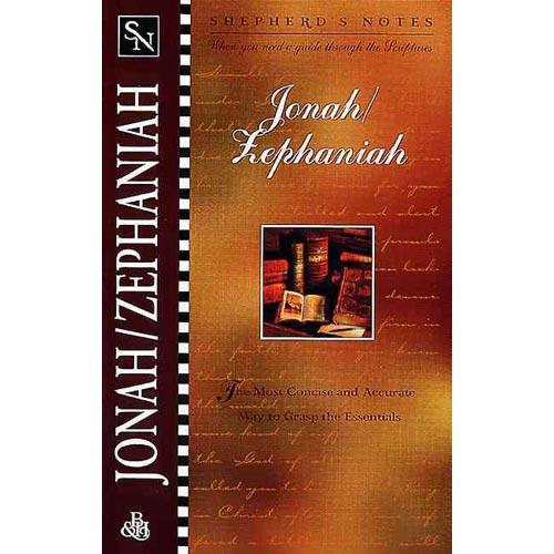 Shepherd's Notes: Jonah/Zephaniah