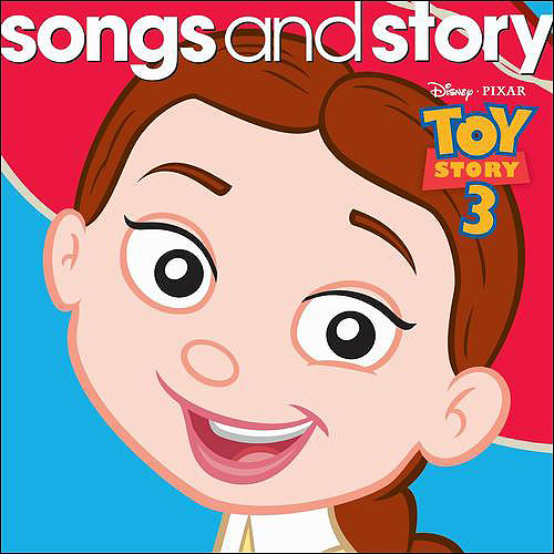 Songs & Story: Toy Story 3