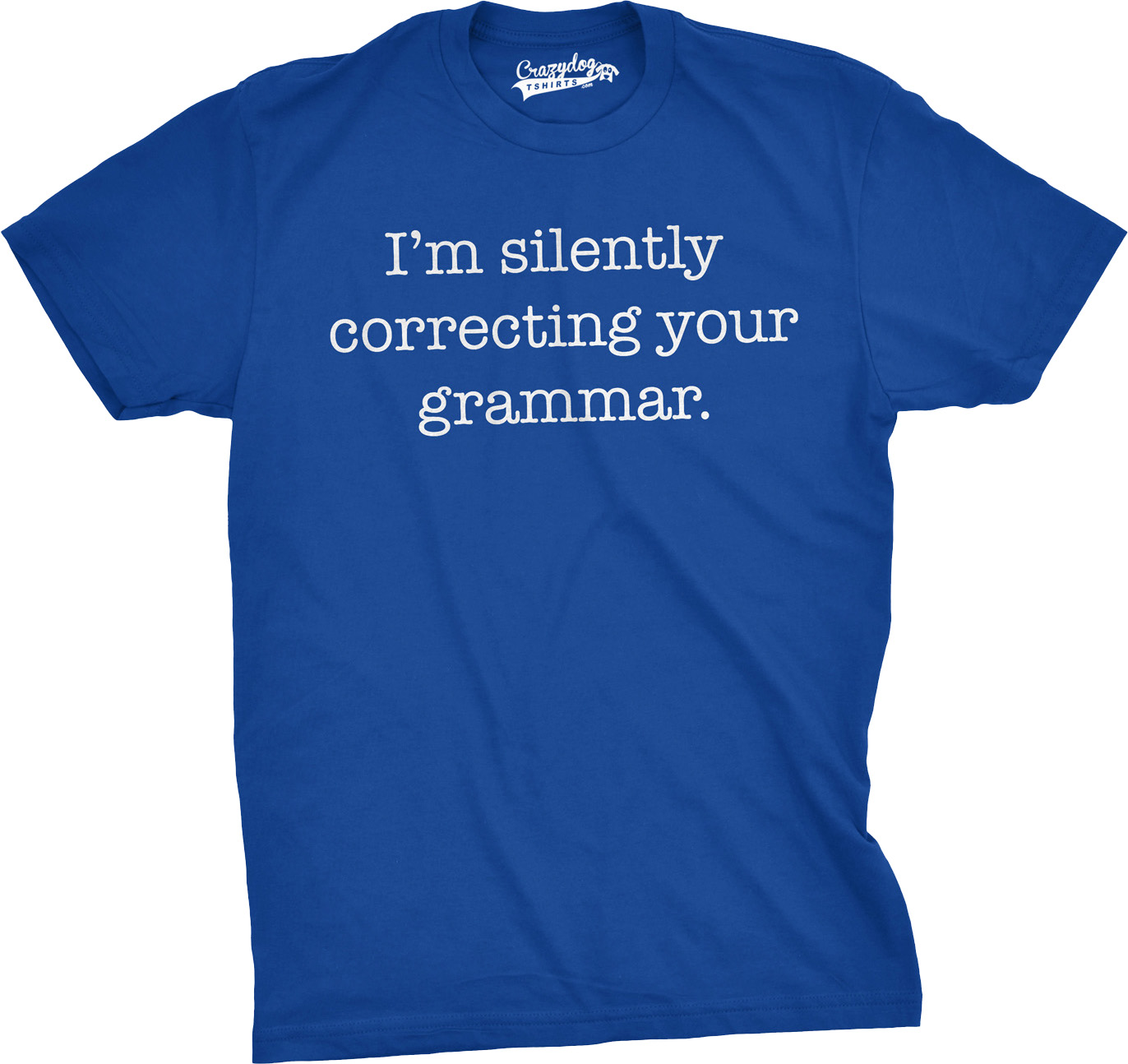 Crazy Dog TShirts - Mens I'm Silently Correcting Your Grammar Shirt Funny English T-shirt