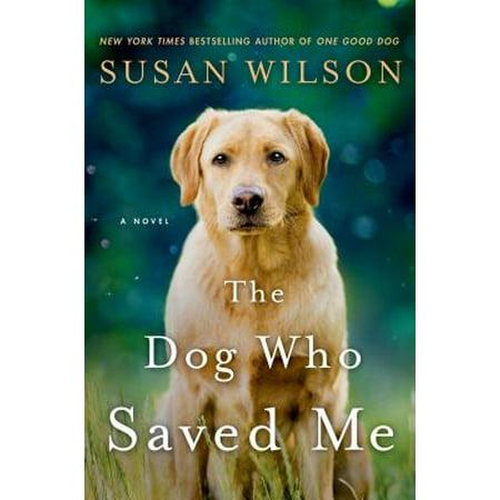 The Dog Who Saved Me - eBook