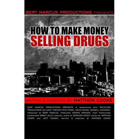 How To Make Money Selling Drugs  2013  27X40 Movie Poster