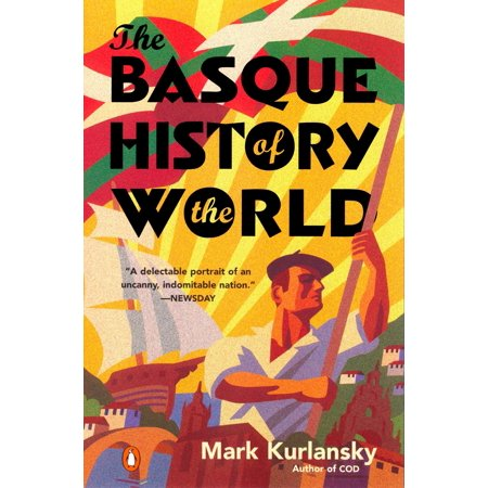 The Basque History of the World : The Story of a Nation - Halloween History Story