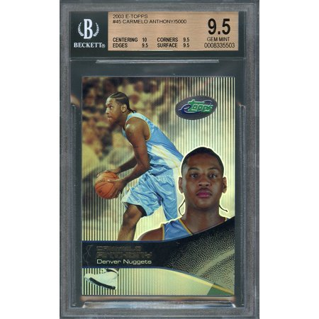 2003 E Topps  45 Carmelo Anthony Denver Nuggets Rookie Bgs 9 5  10 9 5 9 5 9 5