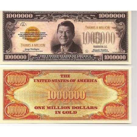 Ronald Reagan $Million Dollar$ Thanks a Million Novelty Bill Collectible, Bills are highly detailed and colorful on both front and back By Ronald Reagan Collectible (100 Dollar Bill Front And Back)