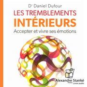 Les tremblements intérieure - Audiobook