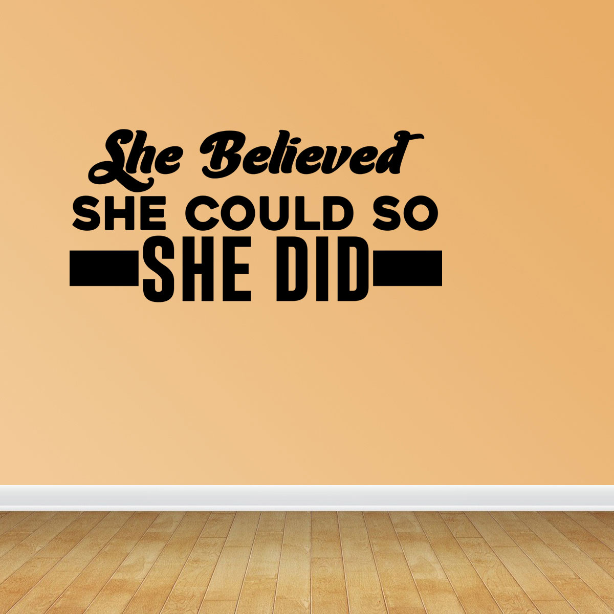 She Believed She Could So She Did Cute Vinyl Wall Art Decal Home ...