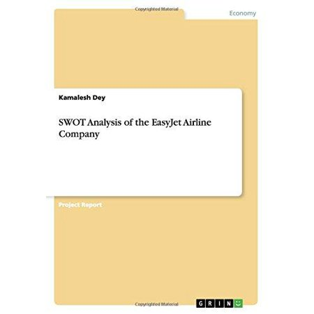Swot Analysis Of The Easyjet Airline Company