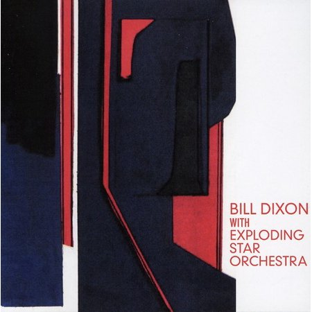 Bill Dixon with Exploding Star (Orchestra Star)