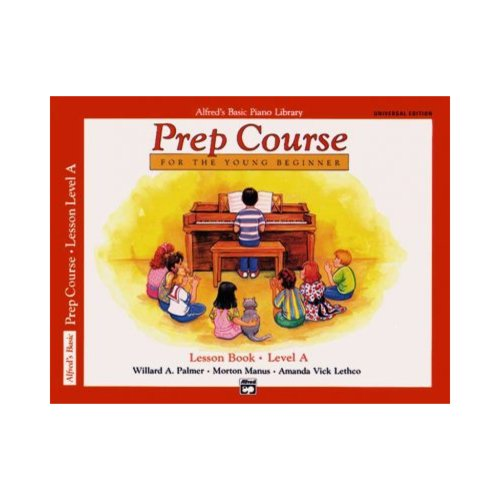 Alfred's Basic Piano Piano Library Prep Course Lesson Book, Level A: For the Young Beginner