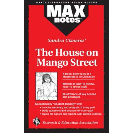 House on Mango Street, the (Maxnotes Literature (The House On Mango Street Study Guide Answers)