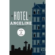 Hotel Angeline: A Novel in 36 Voices - eBook