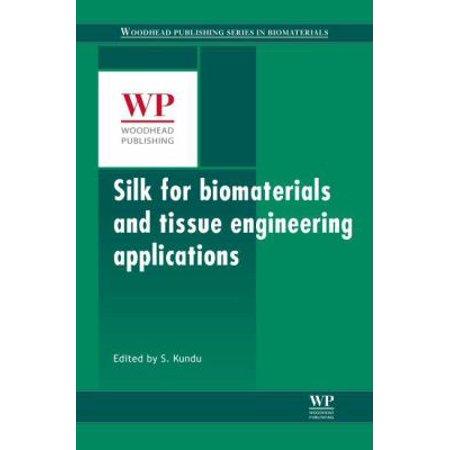Silk Biomaterials For Tissue Engineering And Regenerative Medicine